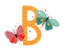 Capital Letter B Of Childish English Alphabet With Cute Butterflies. Kids Latin Font For Nursery And Preschool Education. Colorful Hand-drawn Flat Vector Illustration Isolated On White Background