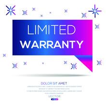 Creative (limited Warranty) Text Written In Speech Bubble ,Vector Illustration.