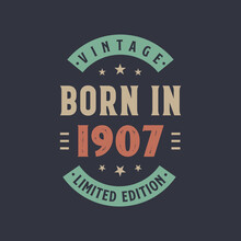 Vintage Born In 1907, Born In 1907 Retro Vintage Birthday Design