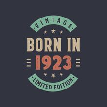 Vintage Born In 1923, Born In 1923 Retro Vintage Birthday Design