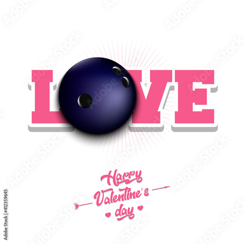 Fotografie, Tablou Happy Valentines Day. Love and bowling ball