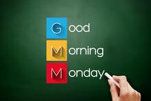 GMM - Good Morning Monday Acronym, Concept On Blackboard