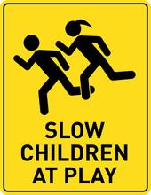 Portrait Slow Children At Play Sign Children School Safety