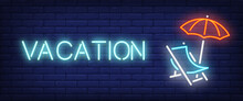 Vacation Neon Text With Chaise Longue And Umbrella