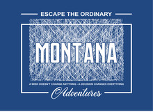 Montana, Adventures, Typography Graphic Design, For T-shirt Prints, Vector Illustration