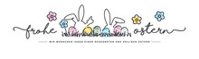 Happy Easter We Wish You A Holy And Blessed Easter German Language Handwritten Typography Lettering Line Design Bunny Colorful Flowers And Eggs In Grass Greeting Card