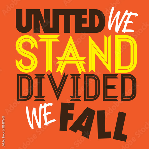 Fotomural United We Stand Divided We Fall Typography