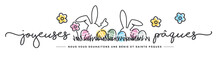 Happy Easter We Wish You A Holy And Blessed Easter French Language Handwritten Typography Lettering Line Design Bunny Colorful Flowers And Eggs In Grass Greeting Card