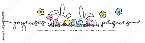 Obraz Happy Easter we wish you a holy and blessed Easter French language handwritten typography lettering line design bunny colorful flowers and eggs in grass greeting card - fototapety do salonu