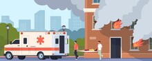 Emergency Help. Paramedics Brigade Carry Woman On Stretcher. People Suffer From Carbon Monoxide Asphyxiation In Burning Building. Doctors Treats Victims Of Fire, Vector Illustration