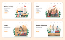 Mining Concept Web Banner Or Landing Page Set. Mineral And Natural Resources