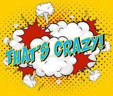Word That's Crazy On Comic Cloud Explosion Background