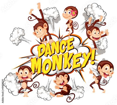 Comic speech bubble with dance monkey text #414159235