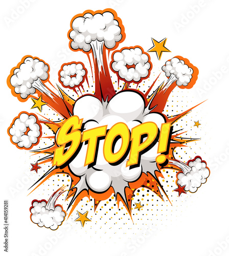 STOP text on comic cloud explosion isolated on white background #414159281