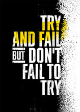 Try And Fail But Do Not Fail To Try. Strong Lifestyle Workout Gym Motivation Quote Banner