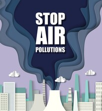 Paper Cut Craft Style City Skyline, Smoke From Air Polluting Factory Chimney Or Thermal Power Plant. Stop Air Pollution Vector Poster Template. Environmental Problems, Ecology.