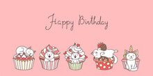 Happy Birthday. Cute Greeting Card With A Little White Kittens Playing With Cupcakes. Vector 10 EPS.