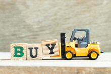 Toy Forklift Hold Letter Block Y To Complete Word Buy On Wood Background