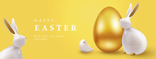 Easter Banner, Greeting Card, Holiday Cover, Poster, Flyer Design In 3d Realistic Style With Golden Egg, White Rabbit And Little Bird. Modern Minimal Design For Social Media, Sale, Advertisement, Web