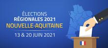 Élections Régionales 2021 En France, Nouvelle Aquitaine, 13 Et 20 Juin 2021