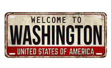 Welcome To Washington Vintage Rusty Metal Plate