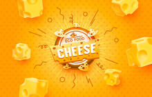 Cheese Label Eco Food Poster, Banner Menu Product. Vector
