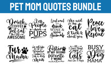 Pet Svg Bundle, Cats And Dogs Svg, Dog Paw Svg, Animals Lovers, Pet Eps Set,  Cats Svg Collection, Cat Mom, Dog Mom, Cut Files