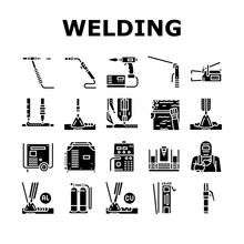 Welding Machine Tool Collection Icons Set Vector. Welding Equipment And Electrodes, Manual Arc And Plasma, Electroslag And Spot Glyph Pictograms Black Illustrations