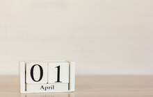 April 1 On A Wooden White Calendar. April 1 On A Light Background. Spring Day. World Laughter Day.