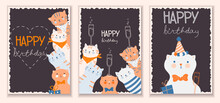 Set Of Stylish Cards With Funny Cute Cats With Gifts. Happy Birthday Lettering. Greeting Card In Flat Design With Animals. Vector Illustration. All Objects Are Isolated