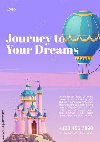 Fototapeta Journey to your dreams. Poster with hot air balloon and fantasy castle. Vector flyer of fairy tale travel with cartoon illustration of flying blue aerostat and princess palace obraz