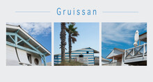 Collage Of Various Views Of Gruissan In France