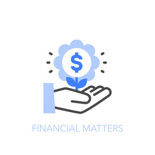 Financial Matters Symbol With A Human Hand And A Growing Dollar Coin. Easy To Use For Your Website Or Presentation.