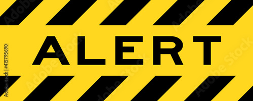 Yellow and black color with line striped label banner with word alert Wallpaper Mural