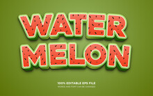 Water Melon 3D Editable Text Style Effect
