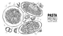 Set Of Italian Pastes. Carbonara, Bolognese, Vegetarian. Hand Drawing Sketch.