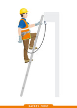 Rules For Working At Height. Safety Engineering. Scaffolding And Ladders For Work At Heights. Builder, Worker, Assembler, High-rise Work. Vector Illustration Of A Man In Construction Clothes