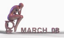 Ilustración 3d Con Una Estatua De Mujer Sentada Pensando Para El Ocho De Marzo, Día De La Mujer