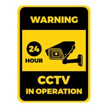 Warning CCTV In Operation Symbol Sign Design Vector Illustration