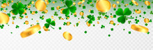 Saint Patrick's Day Border With Green Four And Tree Leaf Clovers And Gold Coins On White Background. Irish Lucky And Success Symbols. Vector Illustration