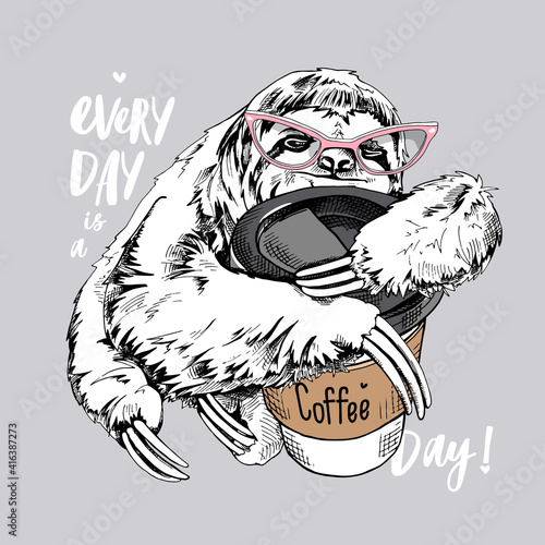 Fototapeta premium Cute smiling sloth in a pink glasses with a plastic cup of coffee. Humor card, t-shirt composition, hand drawn style print. Vector illustration.