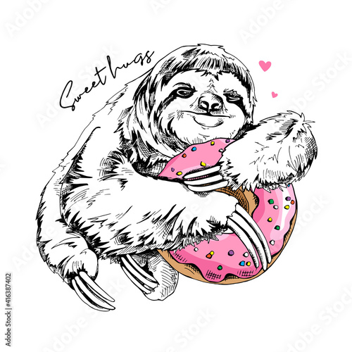 Fototapeta premium Adorable smiling sloth with a pink donut. Sweet hugs - lettering quote. Humor poster, t-shirt composition, hand drawn style print. Vector illustration.