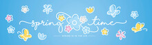 Hello Spring Time Handwritten Typography Lettering Text Spring Is In The Air Line Design Colorful Flowers Butterflies Tulips Draw Blue Background Banner