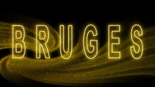 Bruges Gold Glitter Lettering, Bruges Tourism And Travel, Creative Typography Text Banner