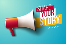"""""""Share Your Story"""" Banner With Megaphone"""