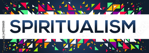 Fotografie, Obraz creative colorful (spiritualism) text design, written in English language, vector illustration