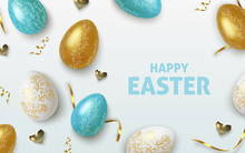 Easter Greeting Background With Realistic Golden, Blue And White Easter Eggs. Vector Illustration