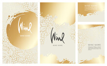 Collection Labels For Wine. Vector Illustration, Set Of Backgrounds With Gold Patterns And Gold Strokes.