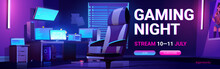 Gaming Night Stream Cartoon Web Banner With Teenager Gamer Room Night Interior With Multiple Computer Monitors Glowing In Darkness And Armchair, Promotional Ad, Vector Illustration, Landing Page