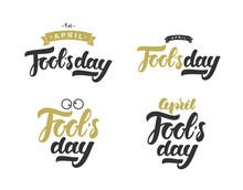 Vector Set Of Hand Drawn Golden And Black Inscription Of April Fools Day.